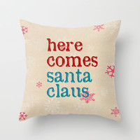 here comes santa claus Throw Pillow by Sylvia Cook Photography