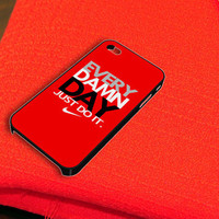 Red Nike Every Damn Day  iPhone 4 iPhone 4S Case
