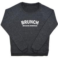 Brunch Because Mimosas Raglan
