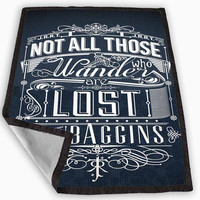 Not All Who Wander Are Lost Blanket for Kids Blanket, Fleece Blanket Cute and Awesome Blanket for your bedding, Blanket fleece **