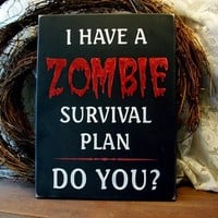 Halloween Sign Zombie Survival Plan Wood by CountryWorkshop