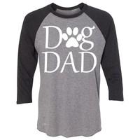"Zexpa Apparelâ""¢ Dog Dad 3/4 Sleevee Raglan Tee Father's Day Dog Owner Cool Tee"
