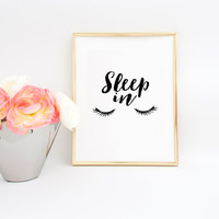 Lashes Print Fashion Quotes Sleep In Nap Queen Teen Girls Girly Gift Gift For Her Girls Room Decor Fashion Wall Art Fashion Print Quotes