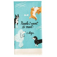 People I Want to Meet: Dogs Screen-Printed Dish Towel in Blue
