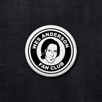 Wes Anderson fan club button