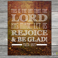 This is the Day that the Lord has Made - Psalm 118:24 - Christian Scripture Art Print