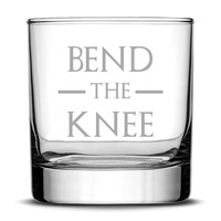 Premium Whiskey Glass, Game of Thrones, Bend The Knee, 10oz