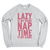 Lazy is My Name Nap Time is My