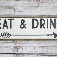 Eat & Drink Sign