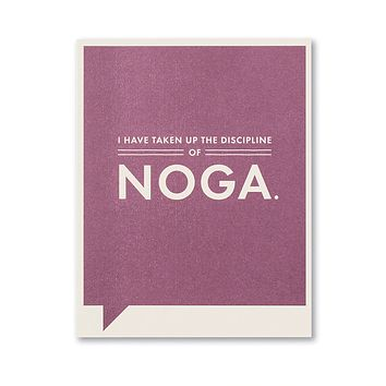 Just Funny Greeting Card - I Have Taken Up the Discipline of Noga