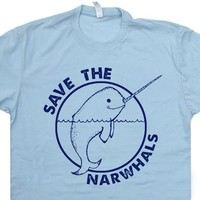 Narwhal T Shirt Save The Narwhals T Shirt Funny Animal T Shirt Vintage Animal Tee