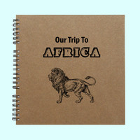 Our Trip To Africa - Book, Large Journal, Personalized Book, Personalized Journal, , Sketchbook, Scrapbook, Smashbook