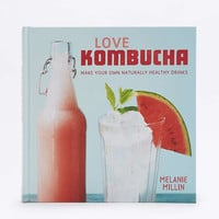 Love Kombucha: Make Your Own Naturally Healthy Drinks Book - Urban Outfitters