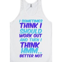 Work Out Better Not J-Unisex White Tank
