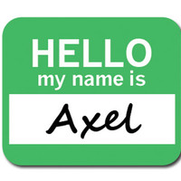 Axel Hello My Name Is Mouse Pad