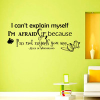 Wall Decals Alice in Wonderland Quote Decal I can't explain myself  Sayings Sticker Vinyl Decals Wall Decor Murals Z317