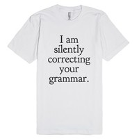 I am silently correcting your grammar. T-shirt (icl82ip)-T-Shirt