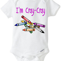 "Funny Onesuit baby girl gift idea: ""I'm Cray-Cray"" Crazy Crayon new baby / new parent / baby shower gift / pink / Preemie Size Available"