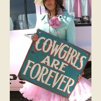 COWGIRLS ARE FOREVER LARGE SIG - Junk GYpSy co.