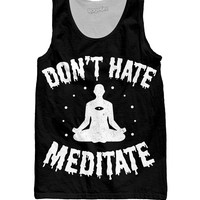 Don't Hate, Meditate Tank Top