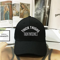 Thick Thighs Thin Patience Dad Hat - Baseball Cap, Tumblr hat ,Strap Back Baseball Hat Baseball Cap , Low-Profile Baseball Cap Hat