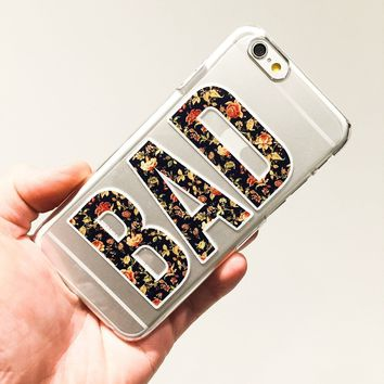 Floral Quote Bad - Clear TPU Case Cover