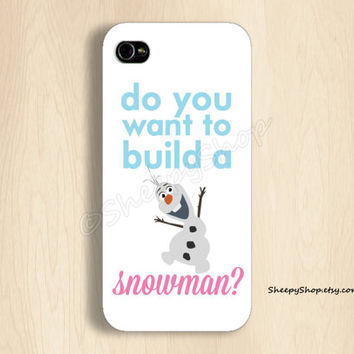 iPhone 5/5s, 5c, 4/4s & Samsung Galaxy S4, S3 cases   Disney Movies / Frozen Movie / Olaf / Do you want to build a snowman? iPhone 5 case