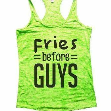 Fries Before Guys Burnout Tank Top By Womens Tank Tops