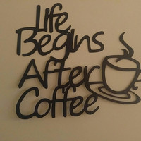 After Coffe, Christmas Gift, Coffee Sign, Kitchen Decor, Gift for Mom, Housewarming Gift, Coffe Lover, Coffee Bar