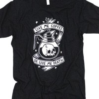 Coffee or Death T-Shirt
