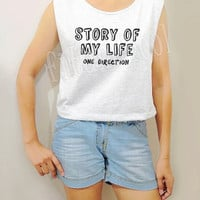 Story Of My Life One Direction Shirts1D Shirt Rock Shirt Women Crop Top Crop Shirts Women Tank Top Women Tunic Top Women Shirts - Size S M L