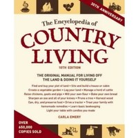 Encyclopedia of Country Living : Homesteader's Supply - Self Sufficient Living