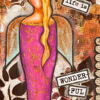 """Inspirational art, Life Is Wonderful, Painting, Girl, Angel, Quote, Brown Purple, Mixed Media, Whimsical, Affirmation, Giclée Print 12 x 16"""""""
