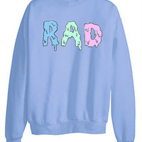 Tumblr Transparent RAD Sweatshirts (CHRISTMAS SALE)