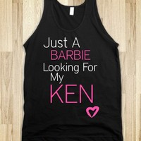 JUST A BARBIE LOOKING FOR MY KEN