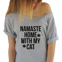 Namaste Home With My Cat Shirt Funny Cat Shirt Cat Mom Shirt Crazy Cat  Shirt Cat Mother Funny Tshirt OM Yoga T-shir Tee Cat Lover Tshirts