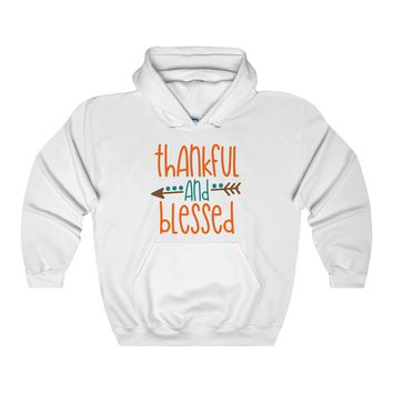 Thankful and Blessed Hoodie