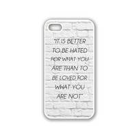 Quote - It Is Better To Be Hated For What You Are White Bricks iPhone 5 White Case - For iPhone 5/5G White - Designer TPU Case Verizon AT&T Sprint