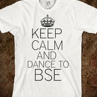 KEEP CALM AND DANCE TO BEST SONG EVER