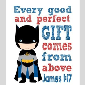 Batman Superhero Christian Nursery Decor Print - Every Good and Perfect Gift Comes From Above - James 1:17