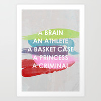 Sincerely yours, The Breakfast Club. Art Print by Sarah Brust