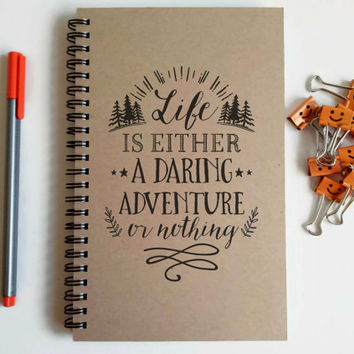 Writing journal, spiral notebook, cute diary, small sketchbook, scrapbook, memory book - Life is either a daring adventure or nothing