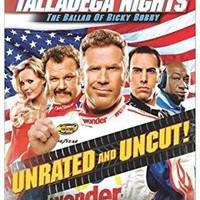 Will Ferrell & Sacha Baron Cohen & Adam McKay-Talladega Nights - The Ballad of Ricky Bobby