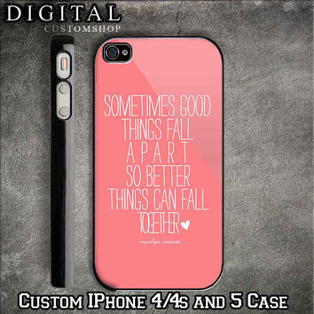 Marilyn Monroe Quote custom Black iPhone Case 4 / 4S and also iphone 5 Apple Phone Hard Cover Plastic