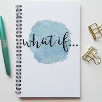 Writing journal, spiral notebook, bullet journal, diary, sketchbook, blue watercolor, blank lined grid - What if...