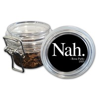 Airtight Stash Jar with Silicone Seal - Nah Rosa Parks Quote - Food-Grade Plastic with Locking Wire Top - Smell Proof Hermes Container