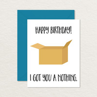Printable Birthday Card / Funny Birthday Card / I Got You a Nothing A2 / Birthday Card for Brother Sister / Birthday Card for Friend