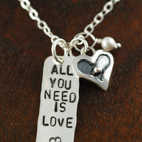All you need is love, Hand Stamped Necklace, Personalized Jewelry, Beatles Song, Inspirational Necklace, Love Necklace