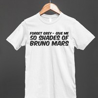 50 Shades of Grey T-shirt - Forget Grey - Give me 50 Shades of Bruno Mars