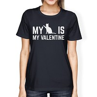 My Cat My Valentine Womens Navy T-shirt Unique Design For Cat Lover